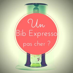 Bib Expresso pas cher, c'est possible